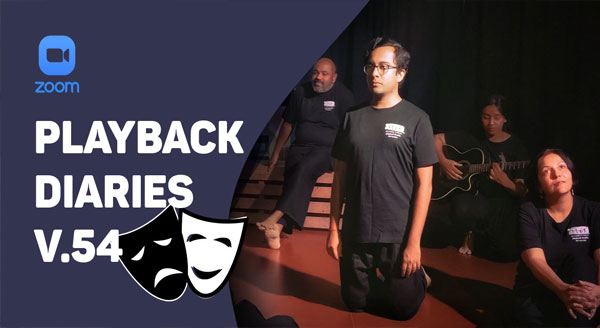 Playback Diaries V.55: The Actors Collective