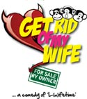 GET RID OF MY WIFE