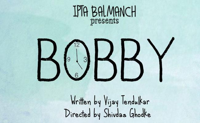 BOBBY KI KAHANI Hindi Play/Drama - www MumbaiTheatreGuide com